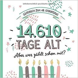 Gästebuch zum 40. Geburtstag: Deko zur Feier vom 40