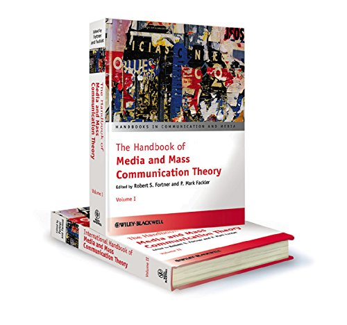 The Handbook of Media and Mass Communication Theory, 2 Volume Set (Handbooks in Communication and Media)