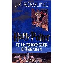 HARRY POTTER T03 : LE PRISONNIER D'AZKABAN
