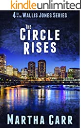 The Circle Rises (The Wallis Jones series Book 4)
