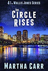 The Circle Rises (The Wallis Jones series Book 4)