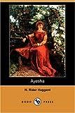 Ayesha, H. Rider Haggard, 1406569119
