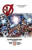 Os Vingadores. Tempo Esgotado - Volume 4