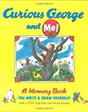 Curious George and Me!, Monica Perez, 0618737626