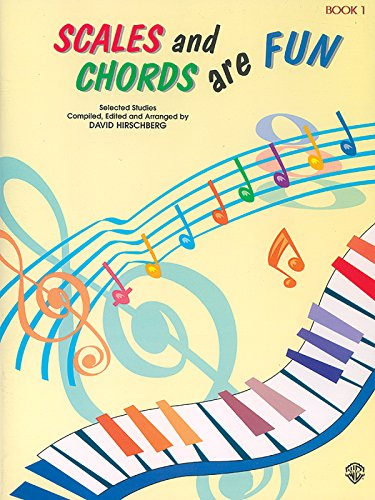 Scales and Chords Are Fun, Bk 1: Major (Selected Studies) (Hirschberg Fun Series)