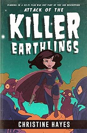 Attack of the Killer Earthlings