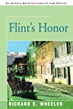 Flint's Honor, Richard S. Wheeler, 059534397X