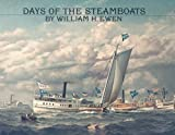 Days of the Steamboats, William H. Ewen, 0913372471