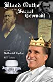 Mitt Romney: Blood Oaths to the Secret Covenant (TMG: Democracy in America 2012)