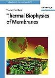 Thermal Biophysics of Membranes