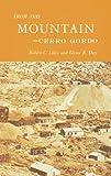 From This Mountain-Cerro Gordo, Robert C. Likes and Glenn R. Day, 0912494158