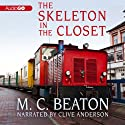 The Skeleton in the Closet Audiobook by M. C. Beaton Narrated by Clive Anderson