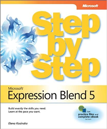 Microsoft® Expression Blend® 5 Step by Step: The premier