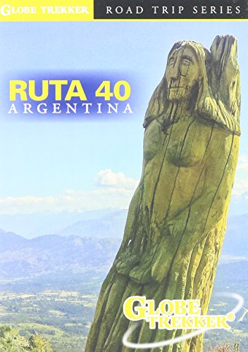 Ruta 40 Argentina: Andes & Patagonia, Globe Trekker