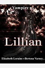 Lillian, a vampire tale Kindle Edition