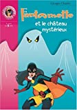Fantômette et le château mystérieux