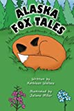 img - for Alaska Fox Tales book / textbook / text book