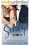 Sway (Landry Family Series Book 1)