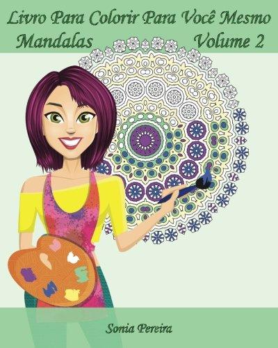 August 2017 baixarest baixar livro livro para colorir para voce mesmo mandalas volume 2 25 mandalas para relaxar em pdf epub ou ler online fandeluxe Gallery