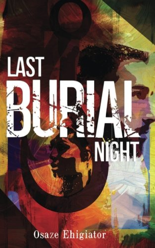 Last Burial Night: Jungle Arena's Game of death (Trilogy) (Volume - Jungle Night