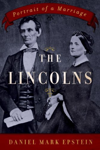 The Lincolns: Portrait of a Marriage cover
