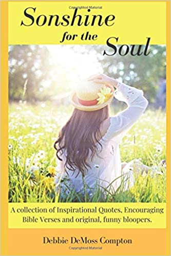 Sonshine For The Soul A Collection Of Inspirational Quotes