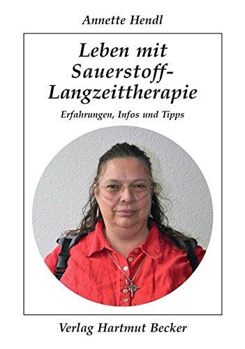 Leben mit Sauerstoff-Langzeittherapie: Erfahrungen, Infos und Tipps