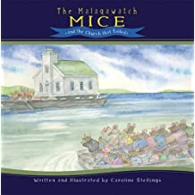By Caroline Stellings - The Malagawatch Mice and the Church That Sailed