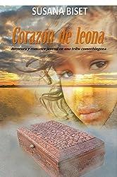 Corazón de Leona: Aventura y romance juvenil en una tribu comechingona (Spanish Edition)