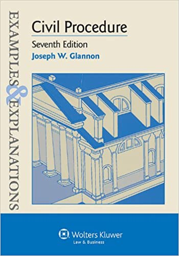 Examples explanations for civil procedure examples explanations examples explanations for civil procedure examples explanations series kindle edition by joseph w glannon professional technical kindle ebooks fandeluxe Image collections