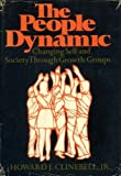 img - for The people dynamic;: Changing self and society through growth groups book / textbook / text book