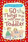 50 Things to Do with Your Toddler: For tablet devices (Usborne Parents' Cards)