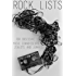 Rock Lists For Obsessive Music Connoisseurs, Zealots, and Junkies