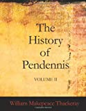 The History of Pendennis, William Makepeace Thackeray, 1426438559