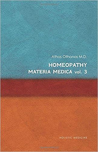 Homeopathy: Materia Medica Vol. 3: Volume 3