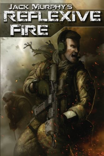 Reflexive Fire: Amazon.es: Murphy, Jack: Libros en idiomas extranjeros