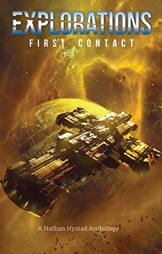(Explorations: First Contact (Explorations Volume Two))