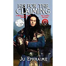 His For The Claiming: A Medieval Time Travel Romance (Campbell Brothers Book 3)