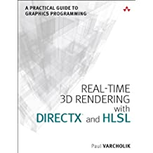 Real-Time 3D Rendering with DirectX and HLSL: A Practical Guide to Graphics Programming (Game Design)