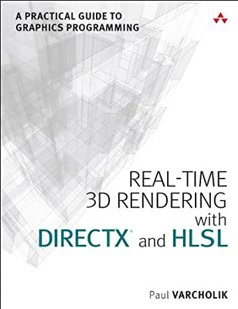 Real-Time 3D Rendering with DirectX and HLSL: A Practical Guide to Graphics Programming (Game Design