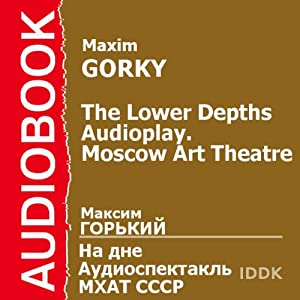 The Lower Depths [Russian Edition] Performance