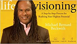 Life Visioning Kit: A Step-by-Step Process for Realizing Your Highest Potential by Michael Bernard Beckwith (2009-01-01)