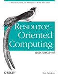 Resource-Oriented Computing with NetKernel : Taking Rest Ideas to the Next Level, Geudens, Tom, 1449322522