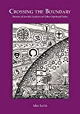 img - for Crossing the Boundary: Stories of Jewish Leaders of Other Spiritual Paths book / textbook / text book