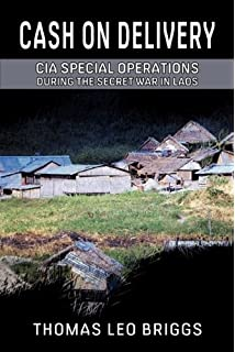 Tragic mountains the hmong the americans and the secret wars cash on delivery cia special operations during the secret war in laos fandeluxe Gallery
