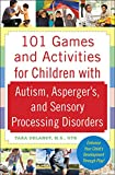 101 Games and Activities for Children With