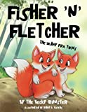 img - for Fisher 'n' Fletcher: The Zany Fox Twins (Book 1) (Volume 1) book / textbook / text book