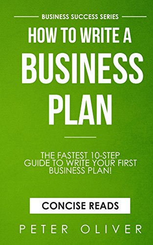 How To Write A Business Plan: The fastest 10-step guide to