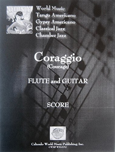 Coraggio (Courage) for Flute and Guitar Score and Parts