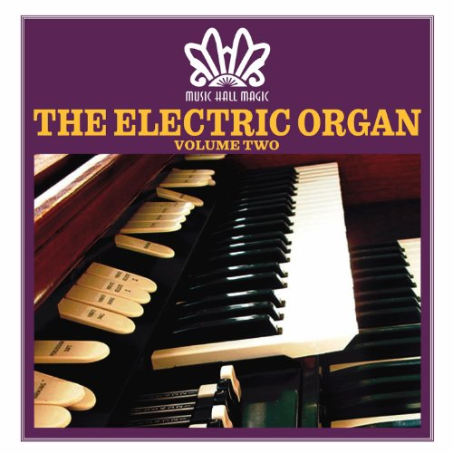 Music Hall Magic: The Electric...